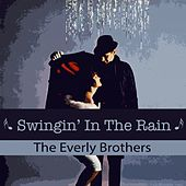 Swingin' In The Rain von The Everly Brothers