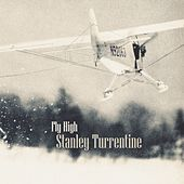 Fly High von Stanley Turrentine