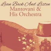 Lean Back And Listen von Mantovani & His Orchestra
