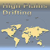 High Plains Drifting by Various Artists