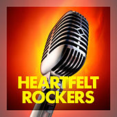 Heartfelt Rockers by Various Artists