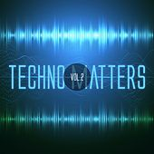 Techno Matters, Vol. 2 by Various Artists