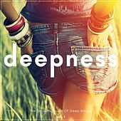 Deepness - The Smooth Sound of Deep House, Vol. 1 by Various Artists