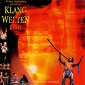 Klangwelten Weltmusikfestival 2001 by Various Artists
