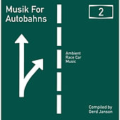 Gerd Janson presents Musik for Autobahns 2 by Various Artists