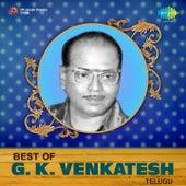 Best of G.K. Venkatesh - Telugu by Various Artists