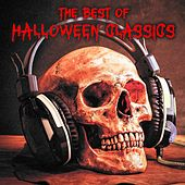 The Best of Halloween Classics (Classic Horror Movie Soundtracks and Essential Dark Classical Music Pieces) by Various Artists
