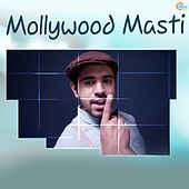 Mollywood Masti by Various Artists
