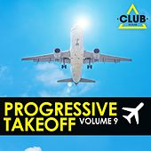 Progressive Takeoff, Vol. 9 by Various Artists
