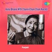 Asha Bhosle with Channi - Cham Cham Nachdi by Various Artists