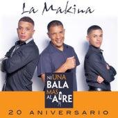 Ni una Bala Mas al Aire - Single by La Makina