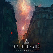 Spiriteaux - Single by Tony Anderson