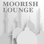 Moorish Lounge by Various Artists