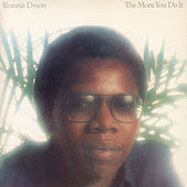 The More You Do It by Ronnie Dyson