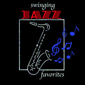Swinging Jazz Favorites von Various Artists