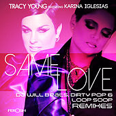 Same Love (feat. Karina Iglesias) by Tracy Young