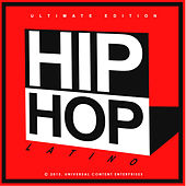 Hip Hop Latino Ultimate Edition by Various Artists