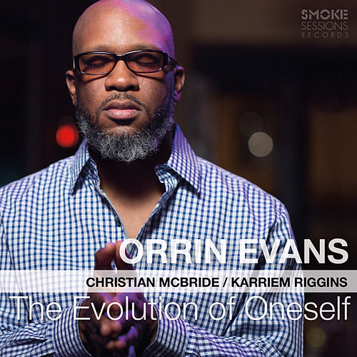 The Evolution of Oneself by Orrin Evans