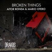 Broken Things by Mario Otero