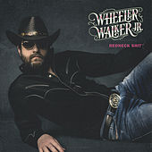 Redneck Shit by Wheeler Walker Jr.