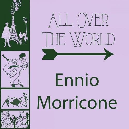 All Over The World von Ennio Morricone