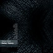 Darker Visions by Various Artists