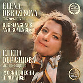Russian Songs & Romances by Elena Obraztsova