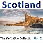 Scotland: The Definitive Collection, Vol.2 by Various Artists