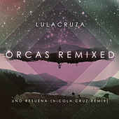 Uno Resuena - Single by Lulacruza