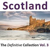 Scotland: The Definitive Collection, Vol.3 by Various Artists