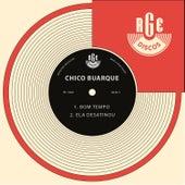 Bom Tempo/ Ela Desatinou - Ep by Chico Buarque