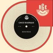 Benvinda - Single by Chico Buarque