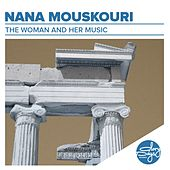 The Woman And Her Music by Nana Mouskouri