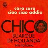 Cara a Cara/ Ciao Ciao Addio - Ep by Chico Buarque
