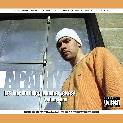 It's the Bootleg, Muthafuckas! Vol. 1 by Apathy