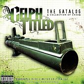 The Gatalog: A Collection of Chaos by Celph Titled