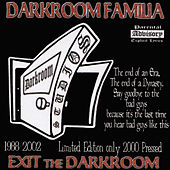Exit The Darkroom by DarkRoom Familia