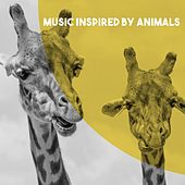 Music Inspired by Animals by Various Artists