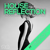House Reflection - Progressive House Collection by Various Artists