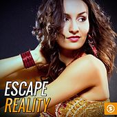 Escape Reality by Various Artists