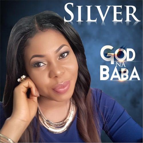 God Na Baba by Silver