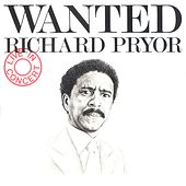 Wanted/Richard Pryor - Live In Concert by Richard Pryor
