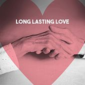 Long Lasting Love by Various Artists