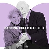 Dancing Cheek to Cheek by Various Artists