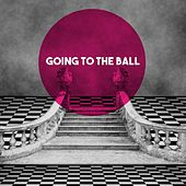 Going To The Ball by Various Artists