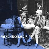 French Nostalgia by Various Artists