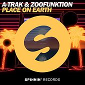 Place On Earth by A-Trak