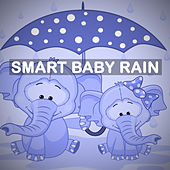 Smart Baby Rain by Various Artists