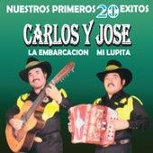 Nuestros Primeros 20 Éxitos by Carlos y José