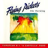 The Warning (European No. 1 A Cappella Band) by The Flying Pickets